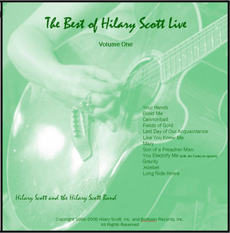 The Best of Hilary Scott Live – Volume One